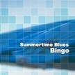 『Summertime Blues』BINGO